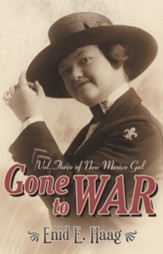 Gone to War: Vol. Three of New Mexico Gal - eBook