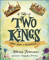 A Tale of Two Kings: God's Story of Redemption