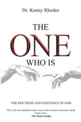 The One Who Is: The Doctrine and Existence of God - eBook
