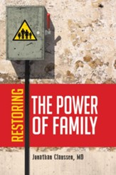 Restoring the Power of Family - eBook