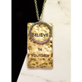 Believe in Yourself Necklace