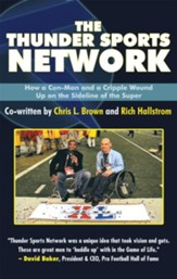 The Thunder Sports Network: How a Con-Man and a Cripple Wound up on the Sideline of the Super - eBook
