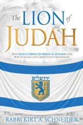 The Lion of Judah: How Christianity and Judaism Separated - eBook