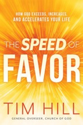 The Speed of Favor: How God Exceeds, Increases, and Accelerates Your Life - eBook