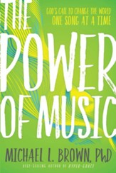 The Power of Music: Harness Its Potential to Impact the Kingdom - eBook