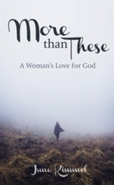 More Than These: A Woman's Love for God - eBook