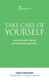 Take Care of Yourself: Survive and Thrive in Christian Ministry - eBook