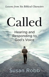 Called: Hearing and Responding to God's Voice - eBook