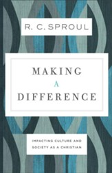 Making a Difference: Impacting Culture and Society as a Christian - eBook