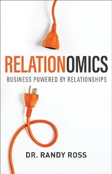 Relationomics: Business Powered by Relationships - eBook