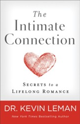The Intimate Connection: Secrets to a Lifelong Romance - eBook