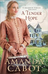A Tender Hope (Cimarron Creek Trilogy Book #3) - eBook
