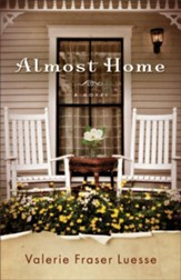 Almost Home: A Novel - eBook