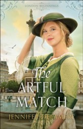 The Artful Match (London Beginnings Book #3) - eBook
