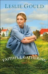 A Faithful Gathering (The Sisters of Lancaster County Book #3) - eBook