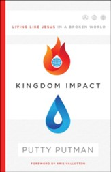 Kingdom Impact: Living Like Jesus in a Broken World - eBook