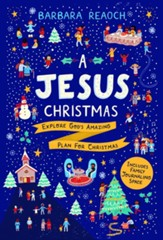 A Jesus Christmas: Explore God's Amazing Plan for Christmas - Slightly Imperfect