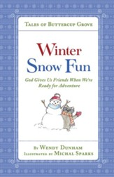 Winter Snow Fun: God Gives Us Friends When We're Ready for Adventure - eBook