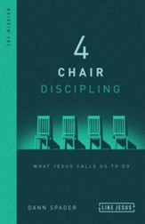 4 Chair Discipling: What He Calls Us to Do - eBook