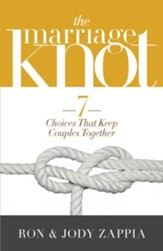 The Marriage Knot: 7 Choices that Keep Couples Together - eBook