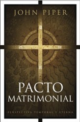 Pacto matrimonial: Perspectiva temporal y eterna - eBook