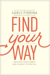 Find Your Way: Unleash Your Power and Highest Potential - eBook
