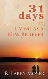 31 Days to Living as a New Believer - eBook