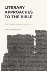 Literary Approaches to the Bible - eBook