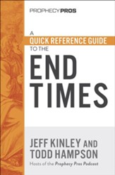 A Quick Reference Guide to the End Times
