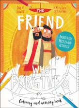 The Friend Who Forgives Coloring and Activity Book