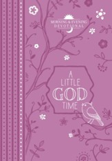 A Little God Time: Morning & Evening Devotional - eBook
