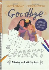 Goodbye to Goodbyes Coloring and Activity Book