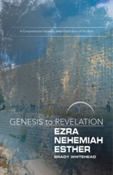 Genesis to Revelation: Ezra, Nehemiah, Esther Participant Book Large Print: A Comprehensive Verse-by-Verse Exploration of the Bible - eBook