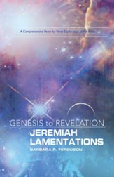 Genesis to Revelation: Jeremiah, Lamentations Participant Book Large Print: A Comprehensive Verse-by-Verse Exploration of the Bible - eBook