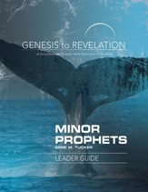 Genesis to Revelation: Minor Prophets Leader Guide: A Comprehensive Verse-by-Verse Exploration of the Bible - eBook