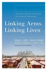 Linking Arms, Linking Lives: How Urban-Suburban Partnerships Can Transform Communities - eBook