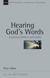 Hearing God's Words: Exploring Biblical Spirituality - eBook