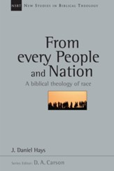 From Every People and Nation: A Biblical Theology of Race - eBook