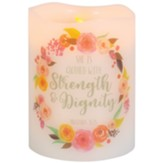 She is Clothed with Strength and Dignity LED Candle