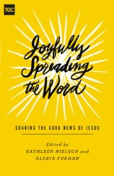 Joyfully Spreading the Word: Sharing the Good News of Jesus - eBook