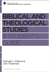 Biblical and Theological Studies: A Student's Guide - eBook