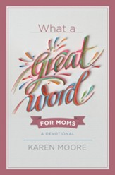 What a Great Word for Moms - eBook