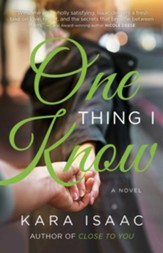 One Thing I Know: A Novel - eBook