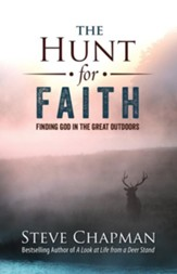 The Hunt for Faith: Finding God in the Great Outdoors - eBook