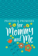 Prayers & Promises for Mommy and Me - eBook