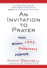 An Invitation to Prayer: Developing a Lifestyle of Intimacy with God