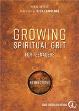 Growing Spiritual Grit for Teenagers: 40 Devotions - eBook
