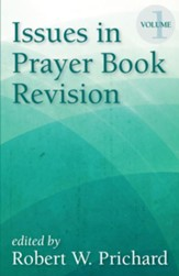 Issues in Prayer Book Revision, Volume 1 - eBook