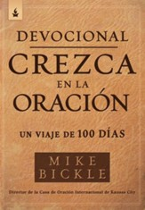 Devocional crezca en la oracion / Growing in Prayer Devotional: Devocional de 90 dias - eBook