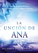 La uncion de Ana / The Hannah Anointing - eBook